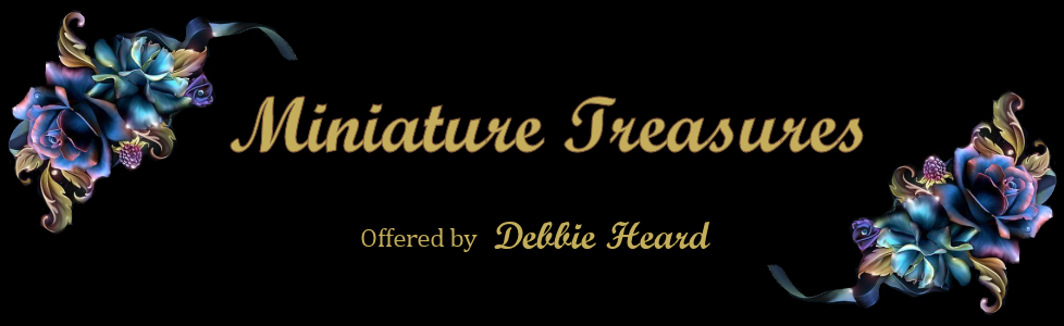 Estate Dollhouse Miniatures & More, Debbie Heard